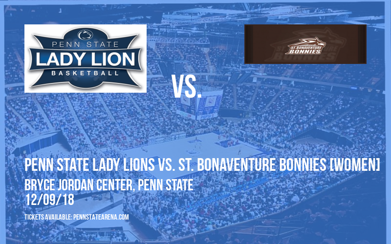 Penn State Lady Lions vs. St. Bonaventure Bonnies [WOMEN] at Bryce Jordan Center