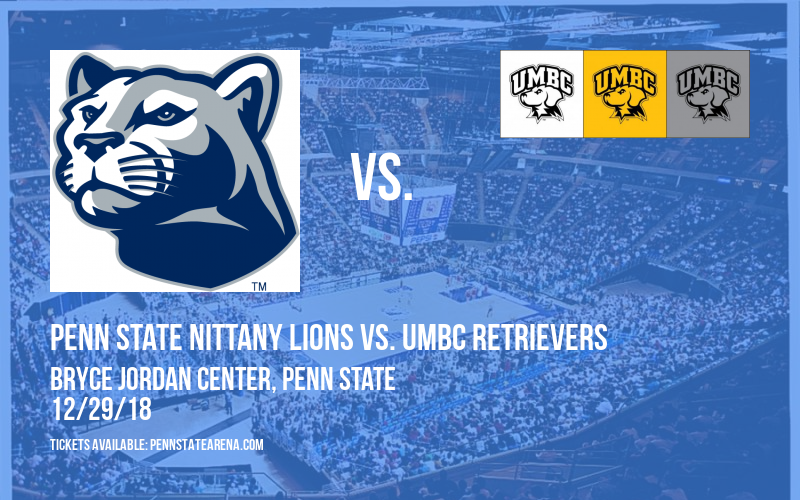 Penn State Nittany Lions vs. UMBC Retrievers at Bryce Jordan Center