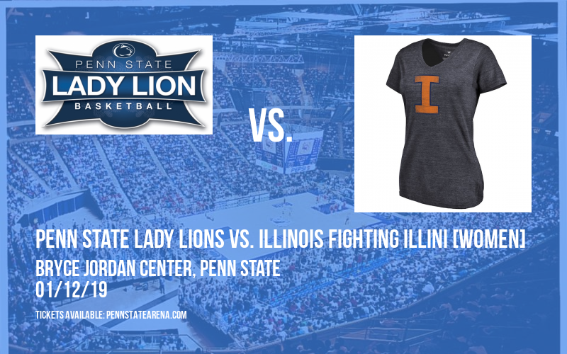 Penn State Lady Lions vs. Illinois Fighting Illini [WOMEN] at Bryce Jordan Center
