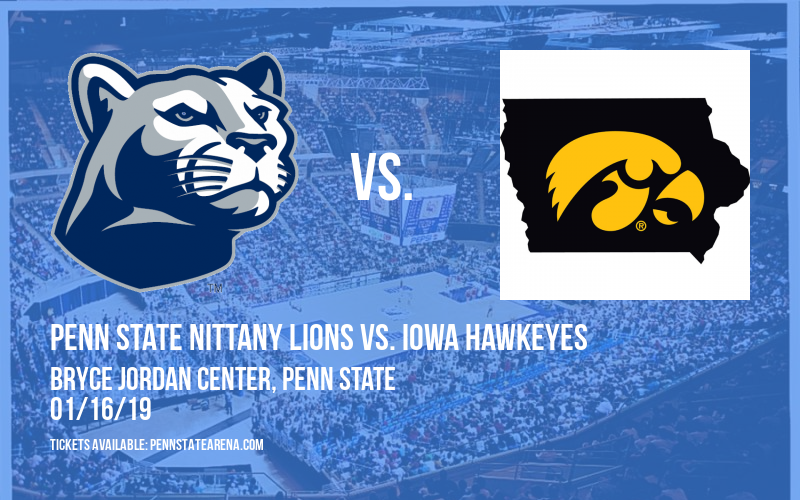 Penn State Nittany Lions vs. Iowa Hawkeyes at Bryce Jordan Center
