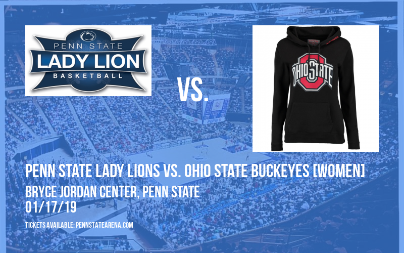Penn State Lady Lions vs. Ohio State Buckeyes [WOMEN] at Bryce Jordan Center