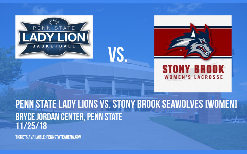 Penn State Lady Lions vs. Stony Brook Seawolves [WOMEN] at Bryce Jordan Center