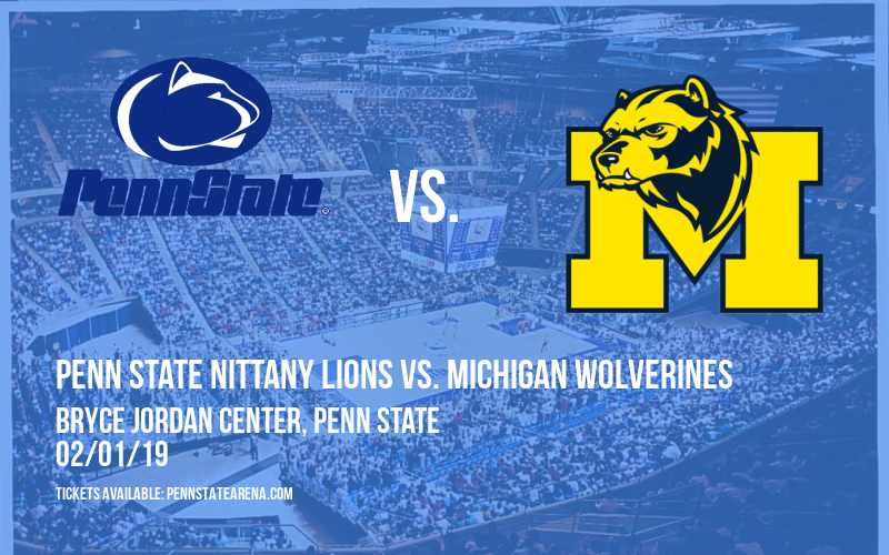 Penn State Nittany Lions vs. Michigan Wolverines at Bryce Jordan Center