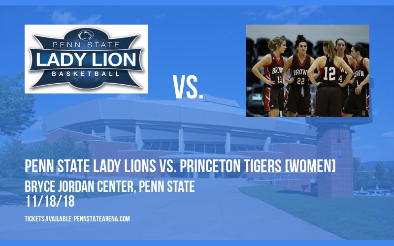 Penn State Lady Lions vs. Princeton Tigers [WOMEN] at Bryce Jordan Center