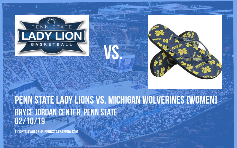 Penn State Lady Lions vs. Michigan Wolverines [WOMEN] at Bryce Jordan Center