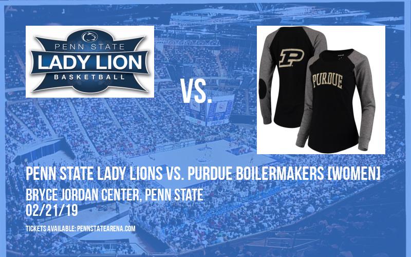 Penn State Lady Lions vs. Purdue Boilermakers [WOMEN] at Bryce Jordan Center