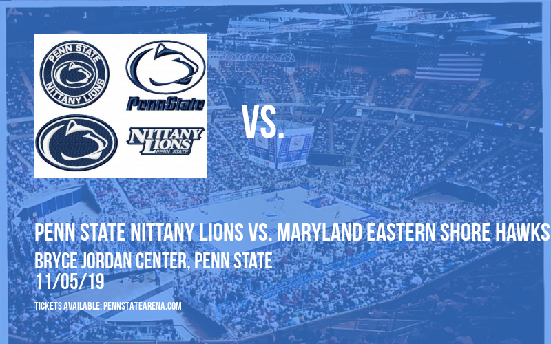Penn State Nittany Lions vs. Maryland Eastern Shore Hawks at Bryce Jordan Center