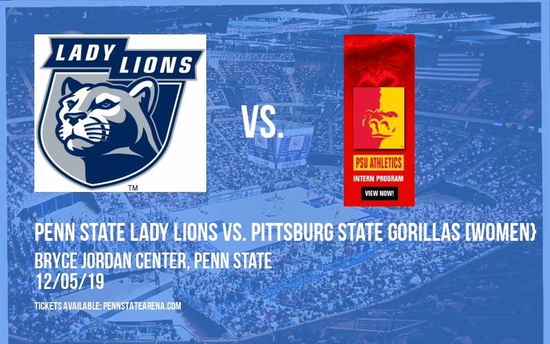 Penn State Lady Lions vs. Pittsburg State Gorillas [WOMEN} at Bryce Jordan Center