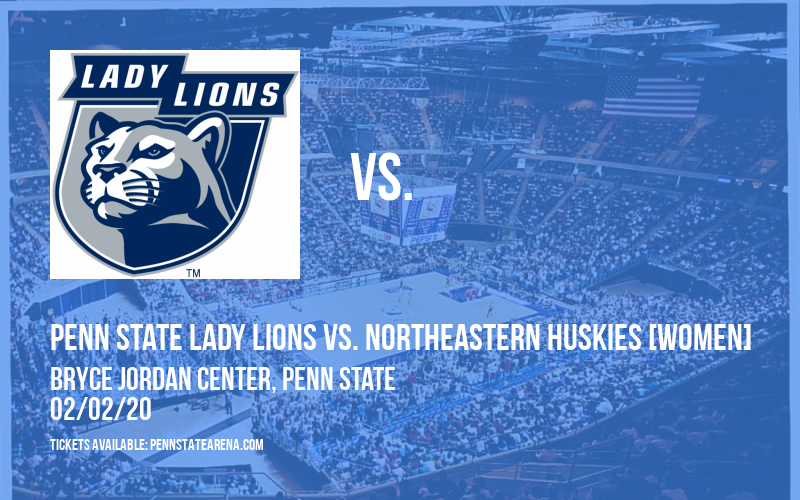 Penn State Lady Lions vs. Northeastern Huskies [WOMEN] at Bryce Jordan Center