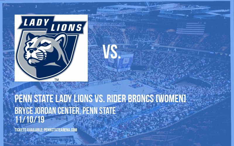 Penn State Lady Lions vs. Rider Broncs [WOMEN] at Bryce Jordan Center