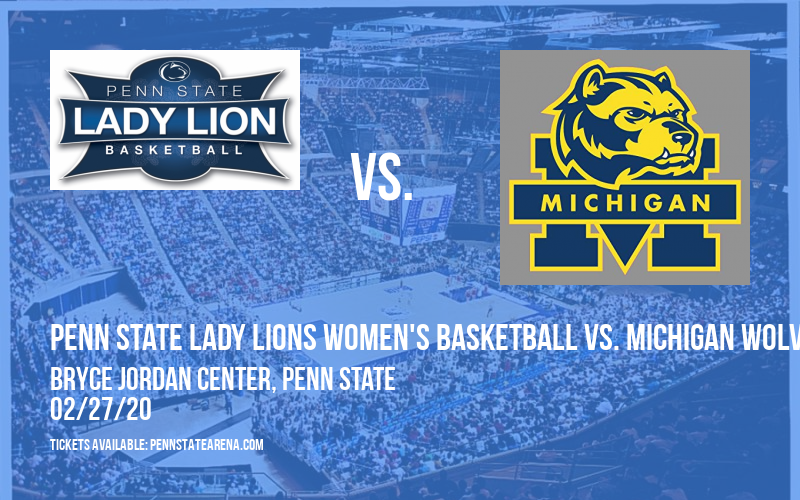 Penn State Lady Lions Women's Basketball vs. Michigan Wolverines at Bryce Jordan Center