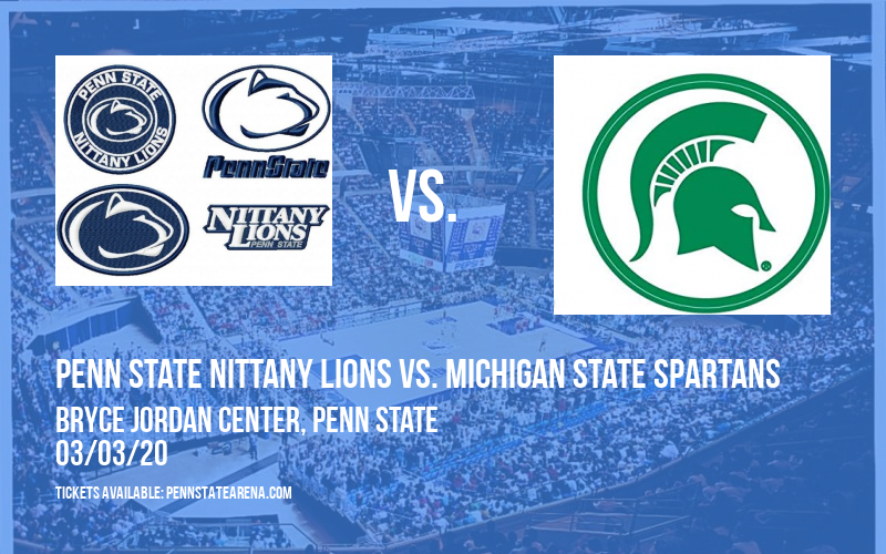 Penn State Nittany Lions vs. Michigan State Spartans at Bryce Jordan Center