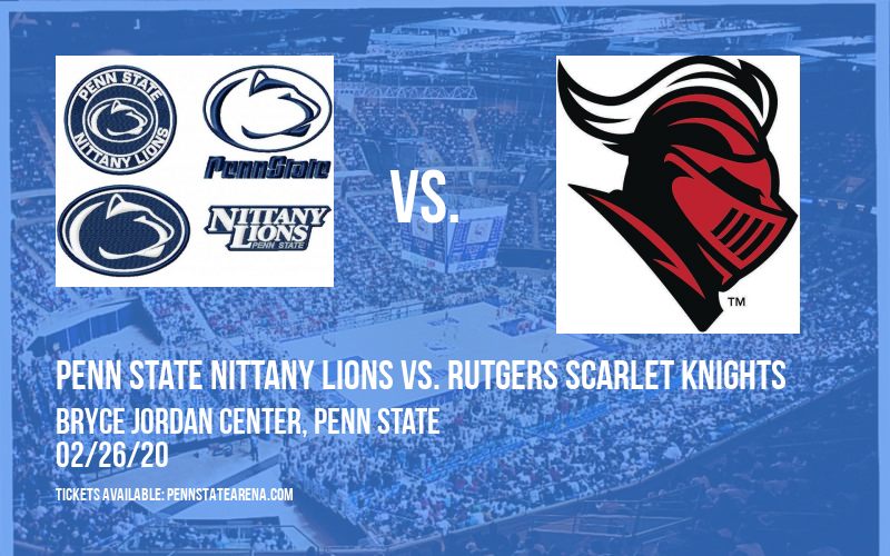 Penn State Nittany Lions vs. Rutgers Scarlet Knights at Bryce Jordan Center