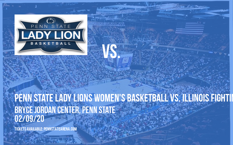 Penn State Lady Lions Women's Basketball vs. Illinois Fighting Illini at Bryce Jordan Center