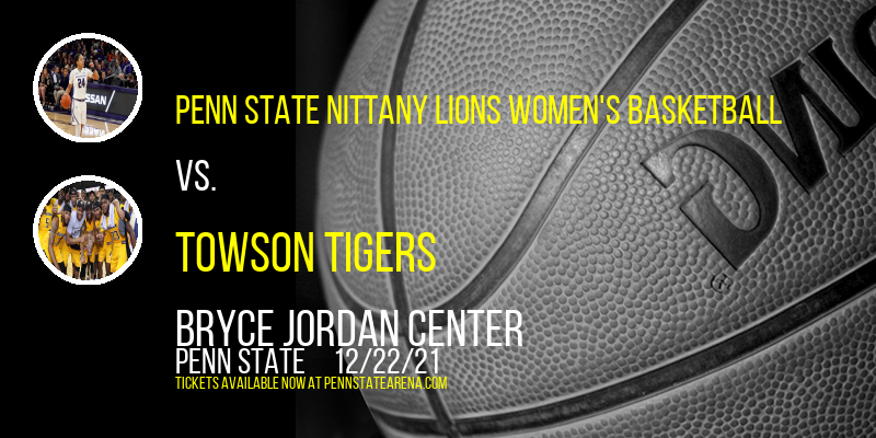 Penn State Nittany Lions Women's Basketball vs. Towson Tigers at Bryce Jordan Center
