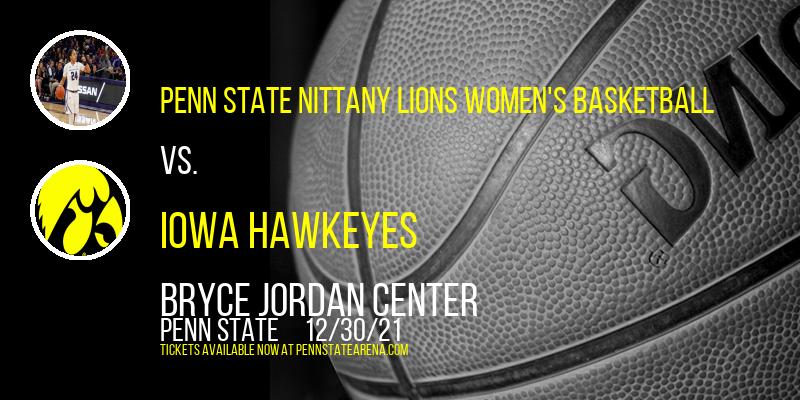 Penn State Nittany Lions Women's Basketball vs. Iowa Hawkeyes at Bryce Jordan Center