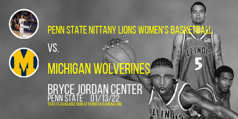Penn State Nittany Lions Women's Basketball vs. Michigan Wolverines at Bryce Jordan Center
