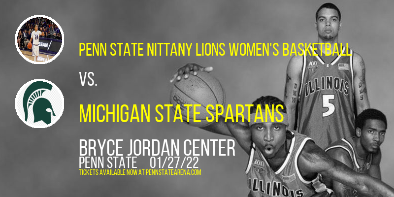 Penn State Nittany Lions Women's Basketball vs. Michigan State Spartans at Bryce Jordan Center