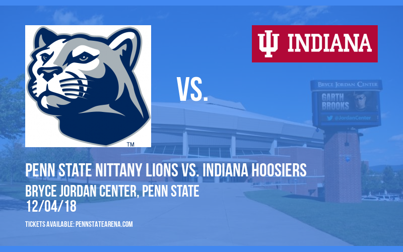 Penn State Nittany Lions vs. Indiana Hoosiers at Bryce Jordan Center