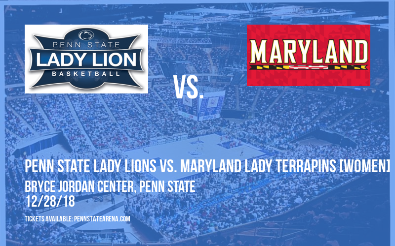 Penn State Lady Lions vs. Maryland Lady Terrapins [WOMEN] at Bryce Jordan Center