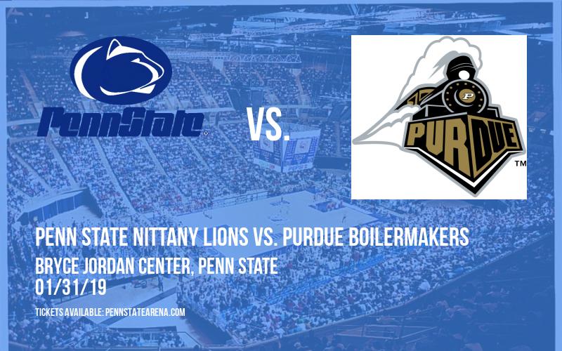Penn State Nittany Lions vs. Purdue Boilermakers at Bryce Jordan Center