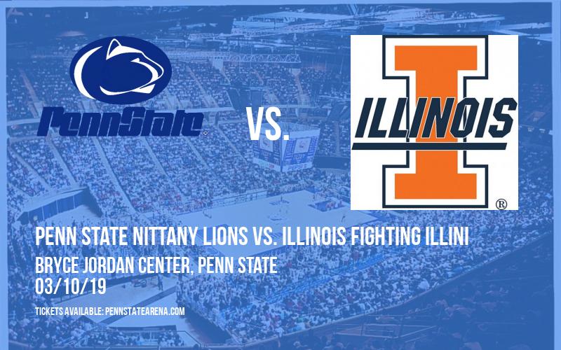 Penn State Nittany Lions vs. Illinois Fighting Illini at Bryce Jordan Center