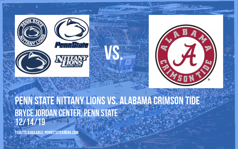 Penn State Nittany Lions vs. Alabama Crimson Tide at Bryce Jordan Center