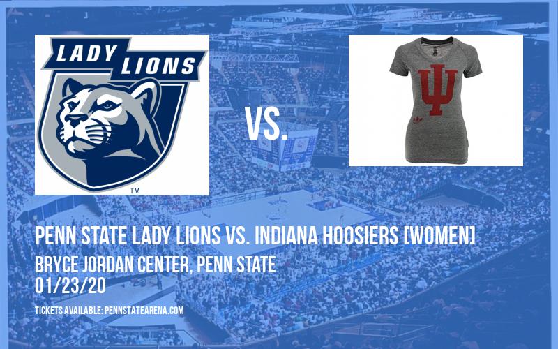 Penn State Lady Lions vs. Indiana Hoosiers [WOMEN] at Bryce Jordan Center
