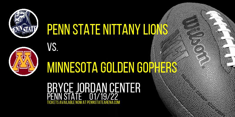 Penn State Nittany Lions vs. Minnesota Golden Gophers at Bryce Jordan Center