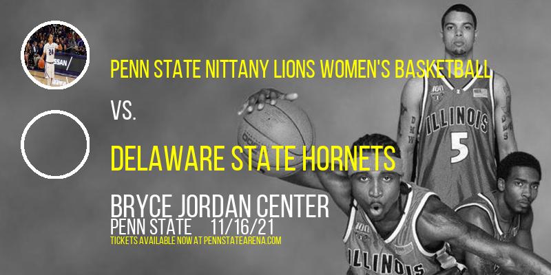 Penn State Nittany Lions Women's Basketball vs. Delaware State Hornets at Bryce Jordan Center