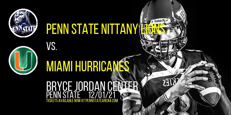 Penn State Nittany Lions vs. Miami Hurricanes at Bryce Jordan Center